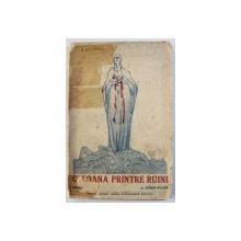 COLOANA PRINTRE RUINI - ESEURI de EUGEN RELGIS  , 1921 , DEDICATIE*