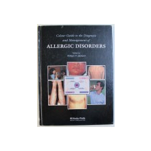 COLOUR GUIDE TO THE DIAGNOSIS AND MANAGEMENT OF ALLERGIC DISORDERS , edited by WILLIAM F. JACKSON , 1997