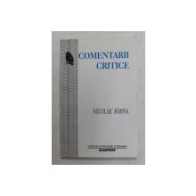 COMENTARII CRITICE de NICOLAE BARNA , 2001