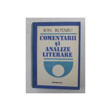 COMENTARII SI ANALIZE LITERARE de ION ROTARU , 1992