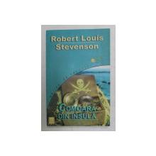 COMOARA DIN INSULA de ROBERT LOUIS STEVENSON , 2006