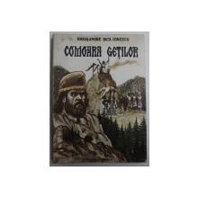 COMOARA GETILOR de HARALAMBIE BICA IONESCU , illustratiile autorului , 1991