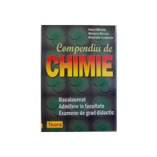 COMPENDIU DE CHIMIE, BACALAUREAT, ADMITERE IN FACULTATE, EXAMENE DE GRAD DIDACTIC de VIOREL MIHAILA ... GHEORGHE CANTEMIR , 2003