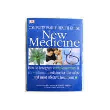 COMPLETE FAMILY HEALTH GUIDE  - NEW MEDICINE by PROFESSOR DAVID PETERS , 2005