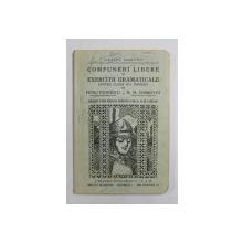 COMPUNERI LIBERE SI EXERCITII GRAMATICALE PENTRU CLASA III -A PRIMARA de PETRU TEODORESCU si M.M. DOBROVICI , 1934 - 1935 , PREZINTA INSEMNARI SI SUBLINIERI *