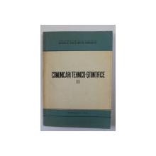 COMUNICARI TEHNICO - STIINTIFICE , VOLUMUL II , MINISTERUL ENERGIEI ELECTRICE , 1969