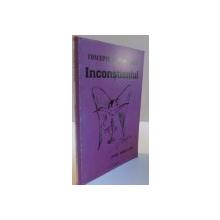 CONCEPTE DE PSIHANALZA , INCONSTIENTUL , 2005