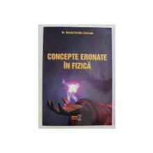 CONCEPTE ERONATE IN FIZICA de DANIEL OVIDIU CROCNAN