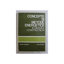 CONCEPTE SI METODE ENERGETICE IN DINAMICA CONSTRUCTIILOR de SANDA HANGAN si LIVIU CRAINIC , 1980