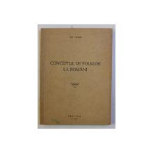 CONCEPTUL DE FOLKLOR LA ROMANI de GH. VRABIE , 1947