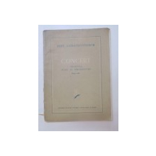 CONCERT PENTRU PIAN SI ORCHESTRA. PIANO-SOLO de PAUL CONSTANTINESCU  1955