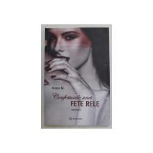 CONFESIUNILE UNEI FETE RELE , VOLUMUL II de ANAYS M. , 2019