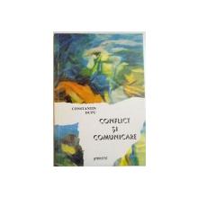 CONFLICT SI COMUNICARE de CONSTANTIN DUPU , 2002