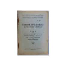 CONSIDERATIUNI ASUPRA ESOFAGOSCOPIEI  CA METODA DE EXTRACTIUNE A CORPILOR STREINI , TEZA PENTRU  DOCTORAT IN MEDICINA de LETEA CONSTANTIN, 1933