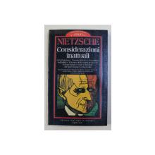 CONSIDERAZIONI INATTUALI di FRIEDRICH WILHELM NIETZSCHE , 1997
