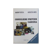 CONSILIERE PRIVIND CARIERA de MARIN PLOSCA si AUGUSTA MOIS , 2001