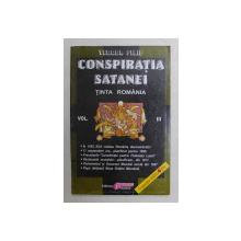 CONSPIRATIA SATANEI TINTA ROMANIA de TEODOR FILIP , VOLUMUL III