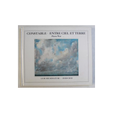 CONSTABLE ENTRE CIEL ET TERRE par PIERRE WAT , 1995