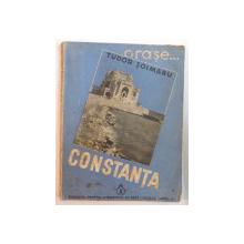 CONSTANTA de TUDOR SOIMARU cu 40 de figuri in text ,1936