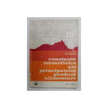 CONSTANTE TERMOFIZICE ALE PRINCIPALELOR PRODUSE ALIMENTARE de GH. M. ILIESCU , 1971