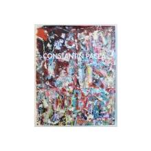 CONSTANTIN PACEA, UNE RETROSPECTIVE par D. PACEA , 2014