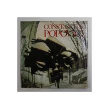 CONSTANTIN POPOVICI. SCULPTURA / PICTURA / GRAFICA  1985 *COPERTA UZATA