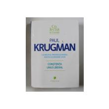CONSTIINTA UNUI LIBERAL de PAUL KRUGMAN , 2010