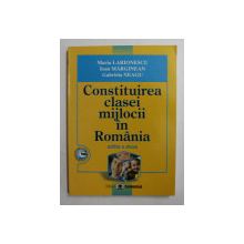 CONSTITUIREA CLASEI MIJLOCII IN ROMANIA de MARIA LARIONESCU ...GABRIELA NEAGU , 2007