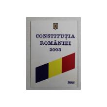 CONSTITUTIA ROMANIEI  - 2003