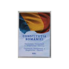 CONSTITUTIA ROMANIEI , DECLARATIA UNIVERSALA A DREPTURILOR OMULUI , CONVENTIA EUROPEANA A DREPTURILOR OMULUI , 2019