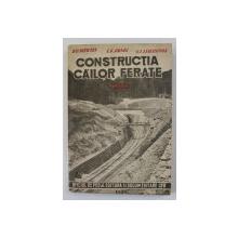 CONSTRUCTIA CAILOR FERATE , VOLUMUL II de D.D. BIZIUKIN ..A.V. LIVEROVSKI , 1949