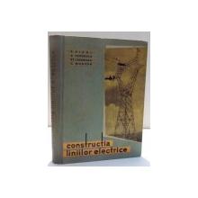 CONSTRUCTIA LINIILOR ELECTRICE de P. VICOL, C. CERNESCU ... C. MORTUN , 1962