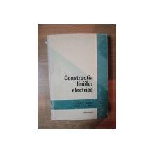 CONSTRUCTIA LINIILOR ELECTRICE de P. VICOL , C. CERNESCU , S. LAZARESCU , C. MORTUN