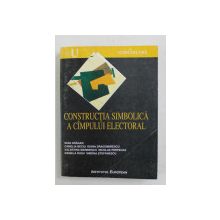 CONSTRUCTIA SIMBOLICA A CAMPULUI ELECTORAL de IOAN DRAGAN ...SIMONA STEFANESCU , 1998