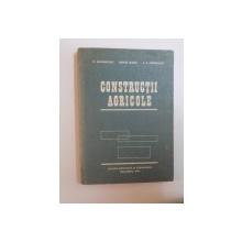 CONSTRUCTII AGRICOLE de DUMITRU MARUSCIAC , MARIA DARIE , VICTOR ADRIAN JERGHIUTA , 1982
