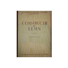 CONSTRUCTII DE LEMN,VOL.1-G.G.KARLSEM,V.V.BOLSAKOV,M.H.KAGAN