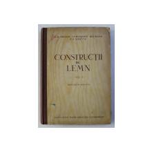 CONSTRUCTII DIN LEMN , VOLUMUL II de G.G. KARLSEN ...G. V. SVENTITKI , 1955