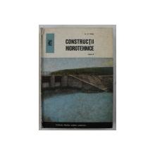 CONSTRUCTII HIDROTEHNICE , ANUL IV  - MANUAL PENTRU LICEELE AGRICOLE de N . G. IOAN , 1973