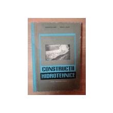 CONSTRUCTII HIDROTEHNICE  , MANUAL PENTRU ELEVII SCOLILOR TEHNICE ANUL II de GROZESCU DINU , VIRCOL ALEXIS , Bucuresti 1966