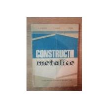 CONSTRUCTII METALICE de N. PATRINICHE , P. SIMINEA , E. CHESARU , 1982