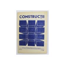 CONSTRUCTII - REVISTA DE INFORMARE SI DEZBATERE TEHNICA , NR. 4 , APRILIE , 1984