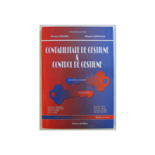 CONTABILITATE DE GESTIUNE & CONTROL DE GESTIUNE ED. a - II - a de CHIRATA CARAIANI , MIHAELA DUMITRANA , 2005
