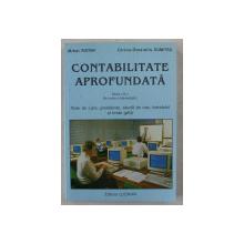 CONTABILITATEA APROFUNDATA ED. a - II - a REVIZUITA SI IMBUNATATITA de MIHAI RISTEA , CORINA GRAZIELLA DUMITRU , 2002