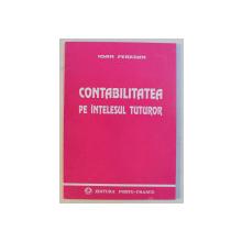 CONTABILITATEA PE INTELESUL TUTUROR de IOAN FEREZAN , 1993