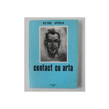 CONTACT CU ARTA de PETRE OPREA , 1994 , DEDICATIE*