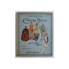 CONTES BLEUS DE MA MERE GRAND par CHARLES ROBERT - DUMAS , dessins de HENRY MORIN , 1935