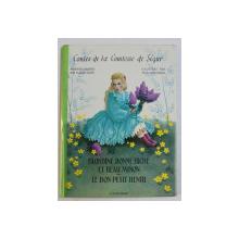 CONTES DE LA COMTESSE DE SEGUR presentes et racontes par JEANNE CAPPE , illustres par JEAN LEON HUENS , 1966