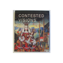 CONTESTED VISIONS IN THE SPANISH COLONIAL WORLD  by ILONA KATZEW , 2012