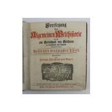 CONTINUAREA ISTORIEI GENERALE A LUMII Fortsetzung DER ALGEMEINEN WELTHISTORIE von JOHANN CHRISTIAN ENGEL ,HALLE 1797