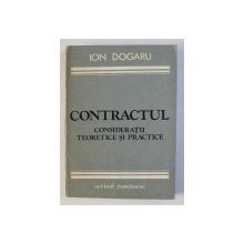 CONTRACTUL - CONSIDERATII TEORETICE SI PRACTICE de ION DOGARU , 1983